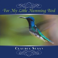 Cover For My Little Hummingbird