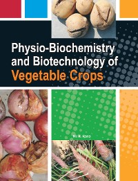 Cover Physiobiochemistry And Biotechnology Of Vegetable Crops