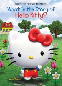 Cover What Is the Story of Hello Kitty?