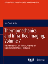 Cover Thermomechanics and Infra-Red Imaging, Volume 7