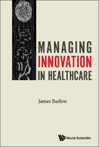 Cover Managing Innovation in Healthcare