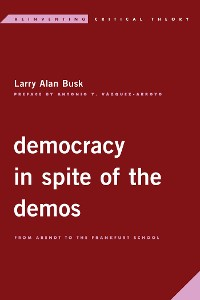 Cover Democracy in Spite of the Demos