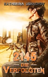 Cover 2145 - Die Verfolgten