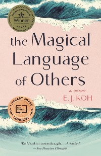 Cover The Magical Language of Others: A Memoir