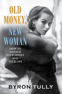 Cover Old Money, New Woman