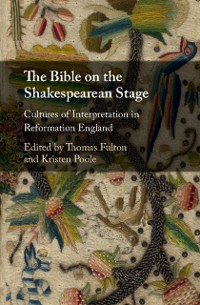 Cover Bible on the Shakespearean Stage