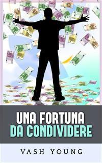 Cover Una Fortuna da condividere (Tradotto)