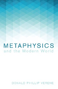 Cover Metaphysics and the Modern World