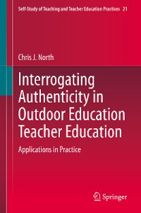 Cover Interrogating Authenticity in Outdoor Education Teacher Education