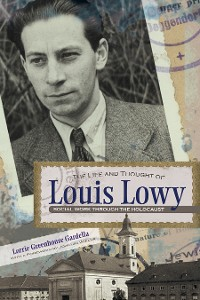 Cover The Life and Thought of Louis Lowy