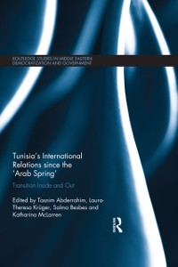 Cover Tunisia's International Relations since the 'Arab Spring'