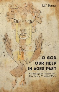 Cover O God Our Help in Ages Past