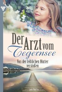 Cover Der Arzt vom Tegernsee 30 – Arztroman