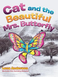 Cover Cat and the Beautiful Mrs. Butterfly