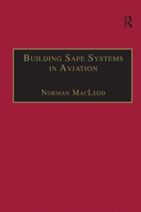 Cover Building Safe Systems in Aviation