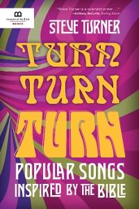 Cover Turn, Turn, Turn