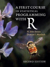 Cover A First Course in Statistical Programming with R