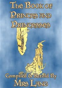 Cover THE BOOK OF PRINCES AND PRINCESSES - 14 illustrated true stories