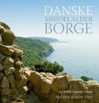 Cover Danske middelalderborge
