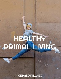 Cover Healthy Primal Living