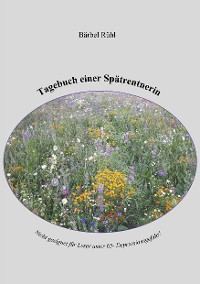 Cover Tagebuch einer Spätrentnerin