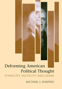 Cover Deforming American Political Thought