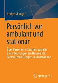 Cover Persönlich vor ambulant und stationär
