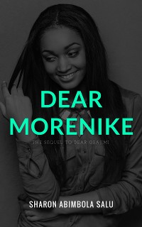 Cover Dear Morenike (The Sequel to Dear Obajimi)
