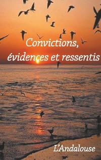 Cover Convictions, évidences et ressentis