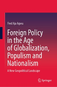 Cover Foreign Policy in the Age of Globalization, Populism and Nationalism