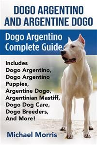 Cover Dogo Argentino and Argentine Dogo