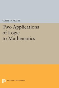 Cover Two Applications of Logic to Mathematics