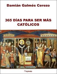 Cover 365 Días para ser más católicos
