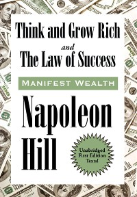 Cover Think and Grow Rich and The Law of Success In Sixteen Lessons