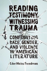 Cover Reading Testimony, Witnessing Trauma