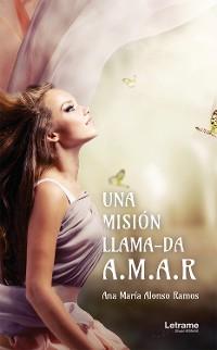 Cover Una misión llama-da A.M.A.R