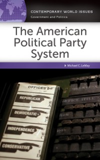 Cover American Political Party System: A Reference Handbook
