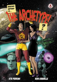 Cover Whatever Happened to the Archetype!?