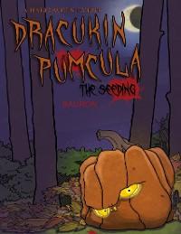 Cover The Seeding - Dracukin Pumcula