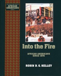 Cover Into the Fire: African Americans Since 1970