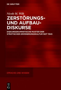 Cover Zerstörungs- und Aufbaudiskurse