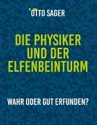 Cover Die Physiker und der Elfenbeinturm