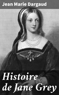Cover Histoire de Jane Grey