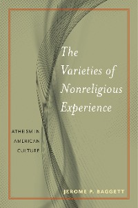 Cover The Varieties of Nonreligious Experience