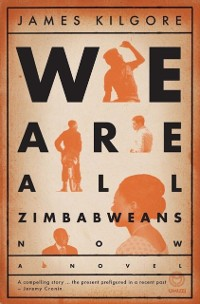 Cover We are all Zimbabweans Now