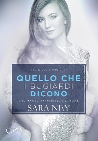 Cover Quello che i bugiardi dicono (Three Little Lies #1)