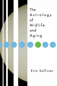 Cover Astrology of Midlife and Aging