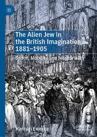 Cover The Alien Jew in the British Imagination, 1881–1905