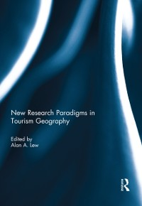 Cover New Research Paradigms in Tourism Geography