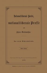 Cover Nationalliberale Partei, Nationalliberale Presse und hoheres Gentlemanthum